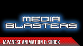 MEDIA BLASTERS && Media Blasters contains various content including, Japanese animation, Tokyo Shock, and Shriek Show.