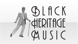 BLACK HERITAGE MUSIC && Black Heritage Musical Performances