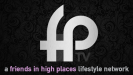Friends in High Places && A culturally divergent, behind-the-scenes lifestyle channel covering a broad array of subjects from sports to politics to entertainment and well beyond.