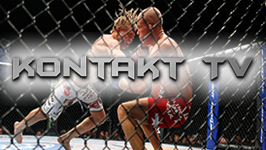 KONTAKT TV && Kontakt TV is a collection of some of the greatest mixed martial arts fights of this century by some of the biggest names.