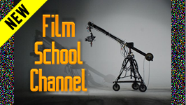Film School Channel && Student film school contest.