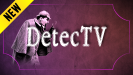 DETEC TV && Your channel for private eyes, sleuths and shamuses.
