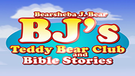 BJ's Teddy Bear Club and Bible Stories && BJ's Teddy Bear Club and Bible Stories