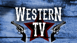 TV WESTERNS && Saddle up here for a collection of some of the greatest cowboys ever to ride across the small screen.