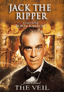 THE VEIL - Jack The Ripper && A man shares information with Scotland Yard that he's learned from his psychic visions. The details he provides is so accurate that he becomes the detectives' leading suspect in the Ripper murders. && NR && Frank P. Bibas (creator) && Boris Karloff, Denise Alexander, Tod Andrews &&   && 1958