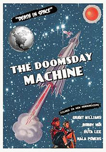 The Doomsday Machine (R) && An upcoming space mission to Venus becomes even more vital after a startling secret is revealed. && NR && Harry Hope, Lee Sholem && Grant Williams, Mike Farrell, Casey Kasem &&   && 1972