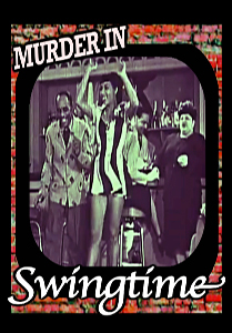 Murder in Swingtime && Musical number produced for video juke boxes &&  && Arthur Dreifuss && June Richmond, Les Hite &&