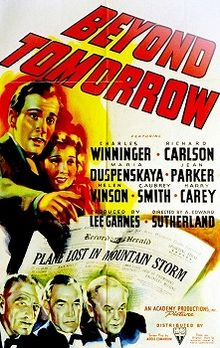 Beyond Tomorrow && The ghosts of three elderly industrialists killed in an airplane crash return to earth to help reunite a young couple whom they initially brought together. &&  && A. Edward Sutherland && Harry Carey, C. Aubrey Smith, Charles Winninger &&   && 1940