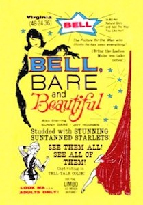 Bell Bare Beautiful && A young millionaire is obsessed with a woman he keeps dreaming about but doesn't know. After an investigation, he discovers that she is a large-breasted stripper who spends a lot of time in a nudist camp. He decides to follow her there. && NR && Herschell Gordon Lewis && Virginia Bell, William Kerwin, Joy Hodges &&   && 1963
