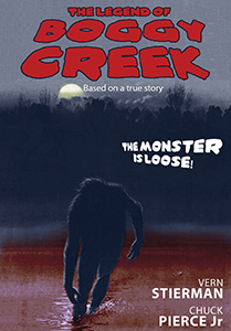 The Legend of Boggy Creek (R) && Based on true events, this cinema classic documents a savage Sasquatch type creatures's torment of a small, quiet community in the desolate woods of Arkansas, all told in realistic, gritty documentary style. && G && Charles B. Pierce && William Stumpp, Chuck Pierce, Jr., Vern Stierman, Willie E. Smith &&   && 1972