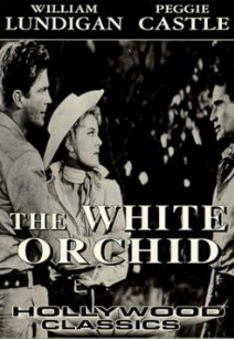White Orchid && A romantic triangle leads to complications on an archaeological expedition in Southern Mexico. &&  && Reginald Le Borg && William Lundigan, Peggie Castle, Armando Silvestre &&