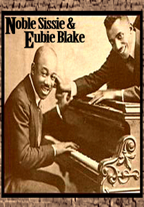 Noble Sissle & Eubie Blake && Rare early jazz performance &&  &&  && Noble Sissle & Eubie Blake &&