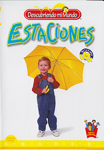 Estaciones && Seasons introduces the four Seasons and takes your child on a trip through Winter snow, Spring flowers, Summer sunshine and Autumn colors. All in spanish. && G &&  &&  &&