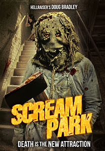 Scream Park (R) && The Fright Land amusement park is on the verge of closing its doors forever. But the park's owner, Hyde (Hellraiser's Doug Bradley), has one last plan to sell more tickets... murder.  Hiring two backwoods maniacs to break into the park and hack and slash all his employees, Hyde thinks these killings will create a media sensation, but he has just unleashed a horror that no one can survive. && NR && Cary Hill && Doug Bradley, Wendy Wygant, Nivek Ogre, Nicole Beattie, Kailey Marie Harris &&   && 2012