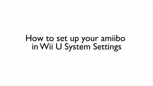 amiibo-WiiU-Settings-How-to-set-up-your-amiibo-enGB