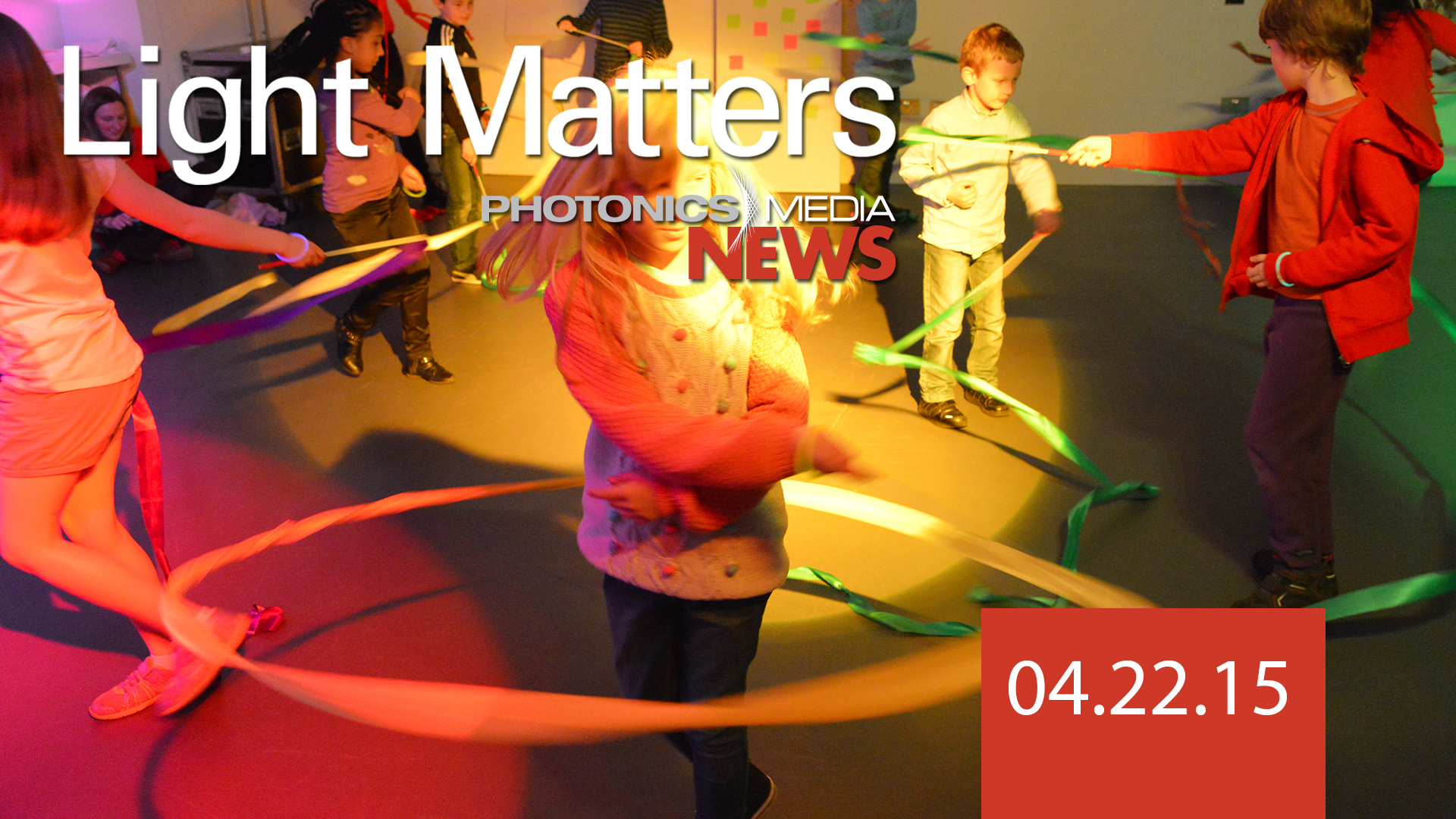 Dancing Like a Photon - LIGHT MATTERS 04.22.15