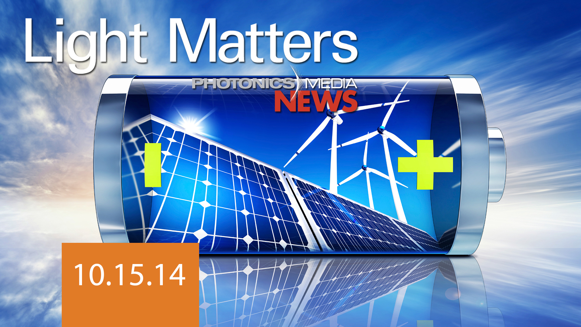 3-D Imaging & Energy-Storing Solar Cells - LIGHT MATTERS 10/15/14 (mp3)