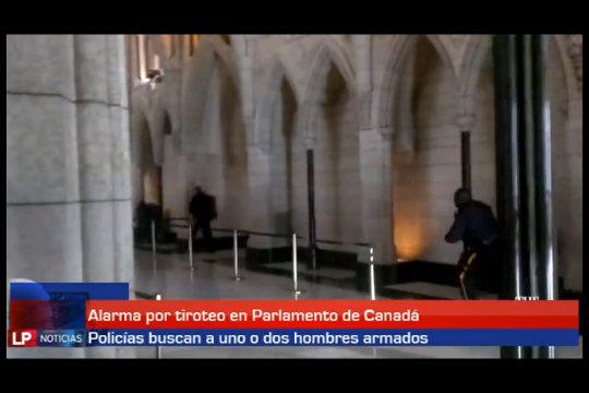 Alarma por tiroteo en Parlamento de Canadá